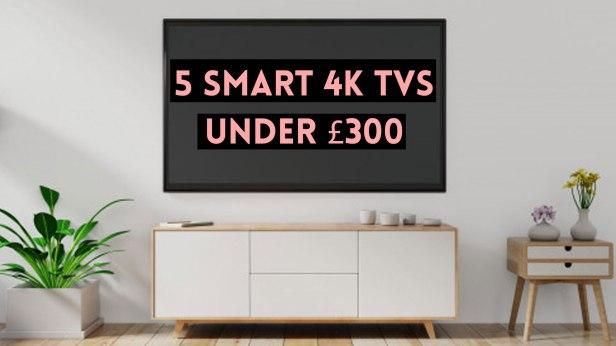 Smart_4K_TV_under_300